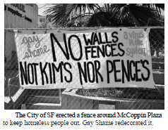 Gay Shame banner protesting fence around McCoppin Plaza